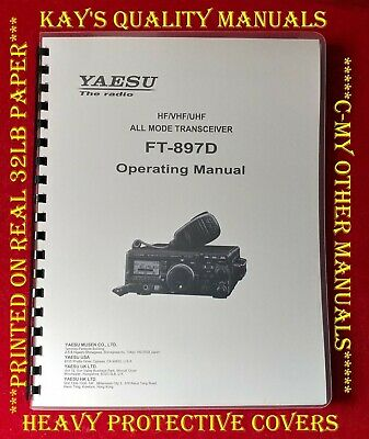 High Quality Yaesu FT-897D Instruction Manual, 32 LB PAPER w/The HEAVIER Covers!
