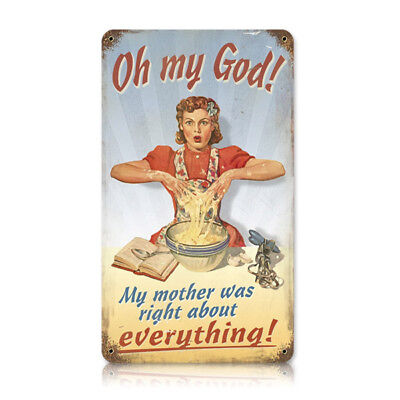 My Mother Was Right Funny Mom Joke Vintage Kitchen Weathered Metal Sign 8 x 14