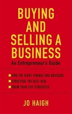 Buying and Selling a Business by Jo Haigh Paperback Book