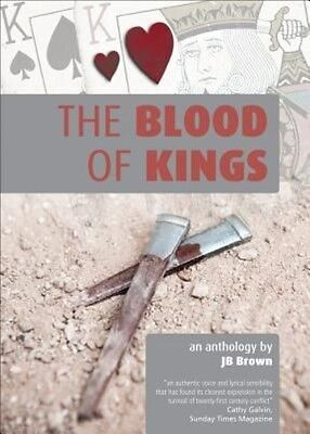 The Blood of Kings by J.B. Brown Hardcover Book (English)