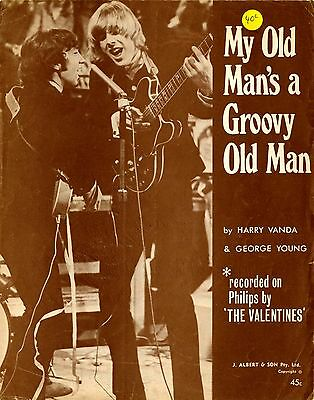 VALENTINES - MY OLD MAN'S A GROOVY OLD MAN (VANDA/YOUNG) - SHEET MUSIC Australia