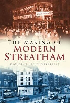 The Making of Modern Streatham by Michael Fitzgerald Paperback Book