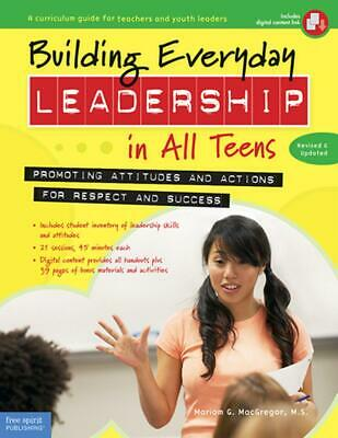Building Everyday Leadership in All Teens by Mariam G. Macgregor Paperback Book