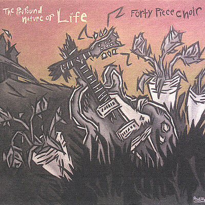 Forty Piece Choir - Profound Nature of Life [New CD]