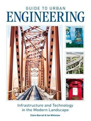 Guide to Urban Engineering by Claire Barratt Paperback Book (English)