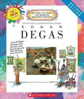 Edgar Degas (Revised Edition) by Mike Venezia (English) Library Binding Book Fre