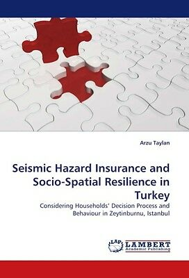 Seismic Hazard Insurance and Socio-Spatial Resilience in Tur ... 9783838355405