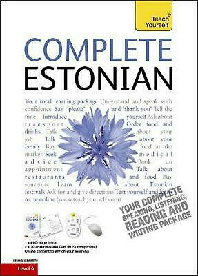 Complete Estonian Beginner to Intermediate Book and Audio Course: Learn to read,