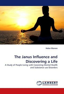 The Janus Influence and Discovering a Life Helen Warren