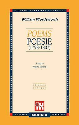 Poems-Poesie (1798-1807). Testo a fronte inglese - Wordsworth William