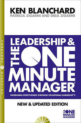 The One Minute Manager - Leadership and the One , Kenneth Blanchard, Patricia Zi