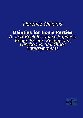 Dainties for Home Parties Florence Williams