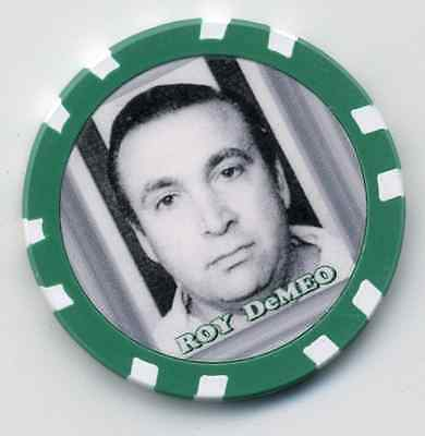 ROY DeMEO   GANGSTER  COLLECTOR CHIP