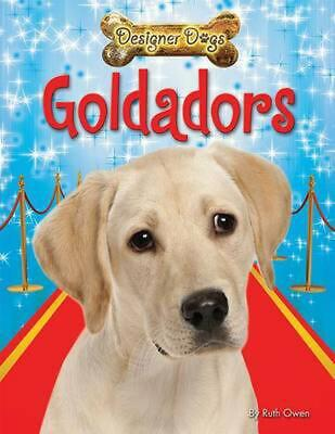 Goldadors by Ruth Owen (English) Library Binding Book Free Shipping!
