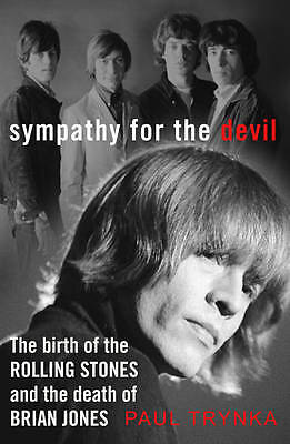 Sympathy for the Devil: The Birth of the Rolling, Trynka, Paul, New