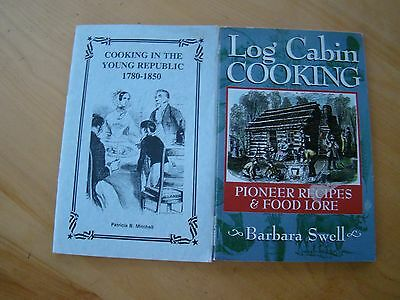 Lot Of Log Cabin Cooking 1780-1850 Pioneer Recipes Lore Early American Beverages