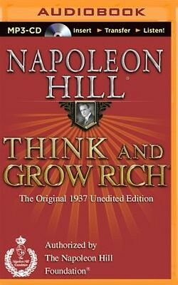 Think and Grow Rich: The Original 1937 Unedited Edition by Napoleon Hill MP3 CD