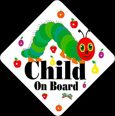 Non Personalised Child on Board Car Sign Like Very Hungry Caterpillar