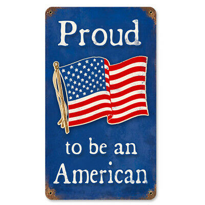 Proud to Be an American USA Flag Steel Sign Vintage Patriotic Decor 8 x 14