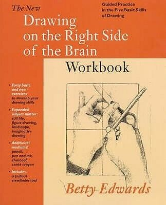 New Drawing on the Right Side of the Brain Workbook by Betty Edwards Paperback B