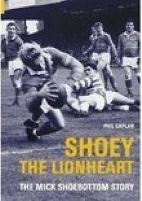 Shoey the Lionheart by Phil Caplan Paperback Book