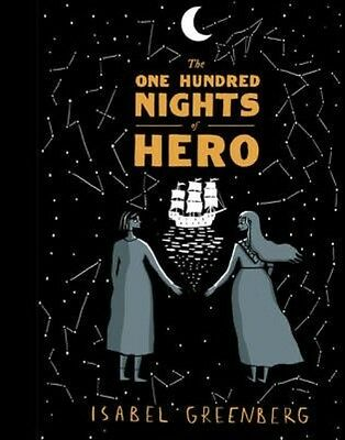 The One Hundred Nights of Hero by Isabel Greenberg Hardcover Book