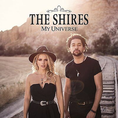 The Shires My Universe Cd 2016