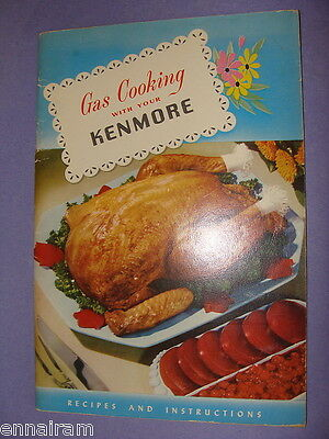 Gas Cooking with Your Kenmore Sears Roebuck & Co 1953 Recipes Instructions Ckbk