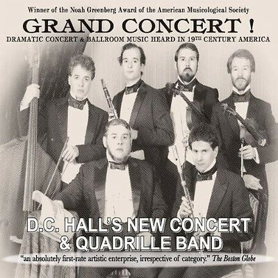 D.C. Hall's New Concert and Quadrille Band - Grand Concert [New CD]