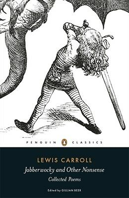 Jabberwocky and Other Nonsense: Collected Poems (Penguin Classics) (Paperback),.