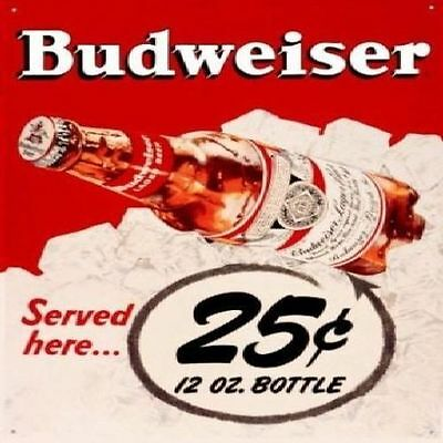 Budweiser Bud Served Here 25 Cents Beer Bottle Retro Vintage Metal Tin Sign