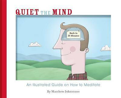 Quiet the Mind, Johnstone, Matthew, New