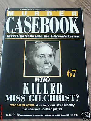 Murder Casebook No. #67*oscar Slater*who Killed Miss Gilchrist?*true Crime