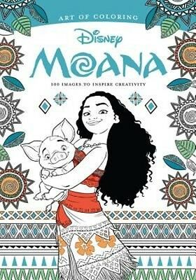 Art of Coloring: Moana: 100 Images to Inspire Creativity by Disney Book Group Pa