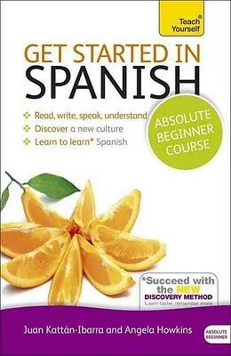Get Started in Spanish Absolute Beginner Course by Mark Stacey (English)