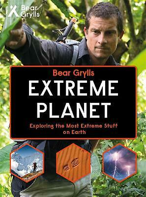 Bear Grylls Extreme Planet by Weldon Owen Limited Hardcover Book