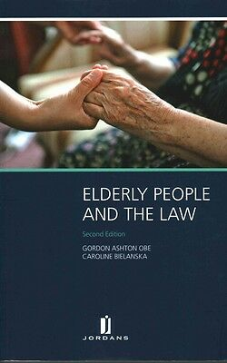 Elderly People and the Law: Second Edition by G. Ashton Paperback Book (English)