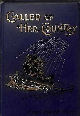 CALLED OF HER COUNTRY: THE STORY OF JOAN OF ARC., GREEN, Evelyn Everett., Good C