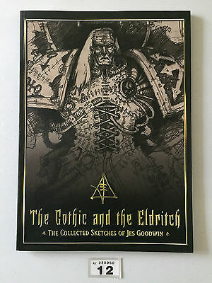 Warhammer 40,000 40K The Gothic And The Eldritch Collected Sketches Jes Goodwin
