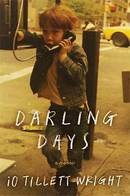 Darling Days: A New York City Childhood by Io Tillett Wright (English) Paperback