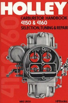 Holley 4150/4160 Carburetor Handbook-Urich, Mike