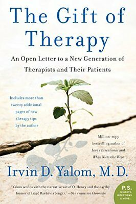 The Gift of Therapy: An Open Letter to a New Generation of Therapists and Their