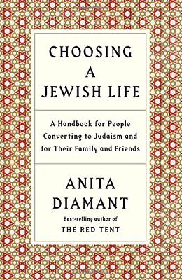 Choosing a Jewish Life: A Handbook for People Converting to Judaism and for Thei
