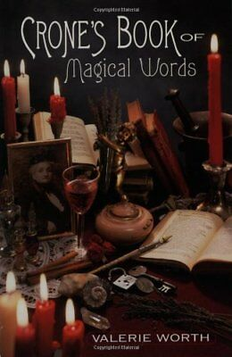 Crone's Book of Magical Words: 128 Incantations, Instructions and Spells-Valerie