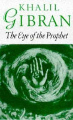 Eye of the Prophet, Gibran, Kahlil | Paperback Book | 9780285632561 | NEW