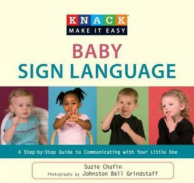 Knack Baby Sign Language: A Step-By-Step Guide to Communicating with Your Little