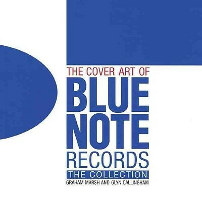Cover Art of Blue Note Records by Graham Marsh Hardcover Book