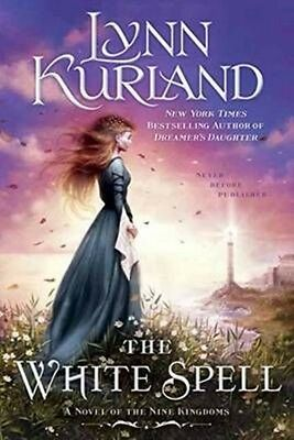 The White Spell by Lynn Kurland Paperback Book (English)