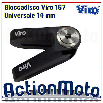 Bloccadisco VIRO Blocca Disco Moto Scooter Hardened 167 Universale 14mm