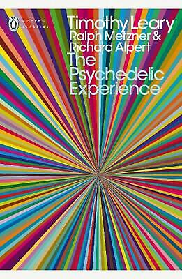 The Psychedelic Experience: A Manual Based on the Tibetan Book of the Dead by Ri